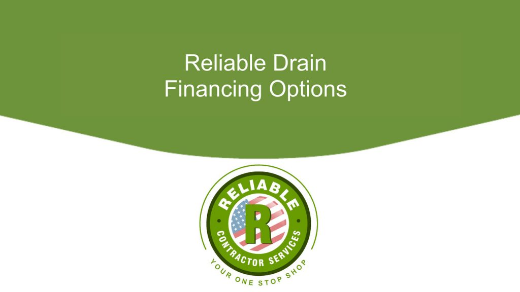 Reliable Drain Financing Options